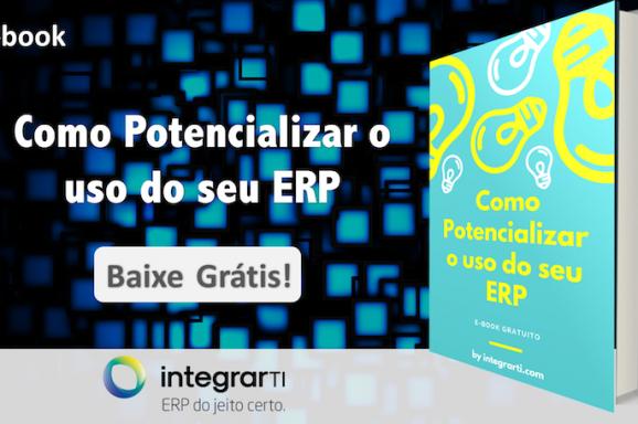 e-book – Como Potencializar o uso do seu ERP