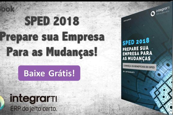 e-book – SPED 2018 – Prepare sua empresa para as mudanças